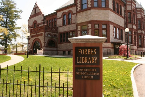 The Forbes Library in Northampton is the home of the Calvin Coolidge Presidential Library and Museum.  It is located at 20 West Street.